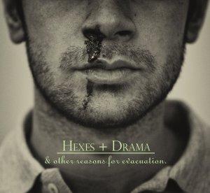 Hexes + Drama